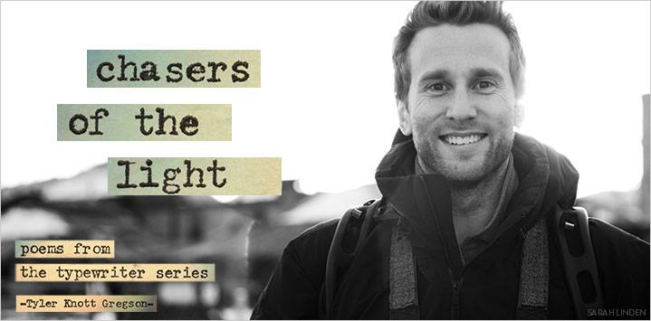 Tyler Knott Gregson Chasers of Light Campaign © Bead Relief