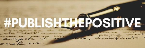#Publishthepositive